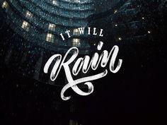 It Will Rain - Lettering