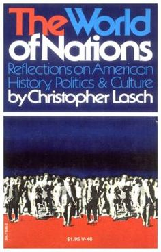 World of Nations by Christopher Lasch, Click to Start Reading eBook, The world of nations is the world men have made, in contrast to the world of nature. Seeking to under