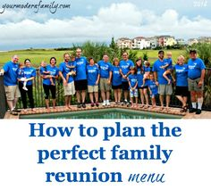 How to plan the perfect family reunion menu  (recipes included!) #Recipes