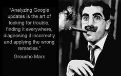 We're pretty sure Groucho never said this... but it's still a good assessment. #MarketingQuotes #MotivationalMonday