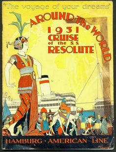 Poster for the 1931 Around the World Cruise of Hamburg America Line's SS Resolute