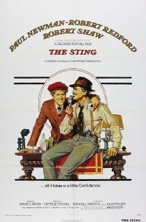 "El golpe (1973), ""The Sting"" (original title)  In 1930s Chicago, a young con man seeking revenge for his murdered partner teams up with a master of the big con to win a fortune from a criminal banker. Director: George Roy Hill Writer: David S. Ward Paul Newman, Robert Redford, Robert Shaw 