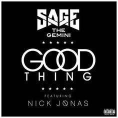 Sage The Gemini - Good Thing ft. Nick Jonas by on SoundCloud Bands Make Her Dance, Sage The Gemini, Pop Playlist, Jordin Sparks, Ty Dolla Ign, Talk About Love, In My Feelings, Songs, Display