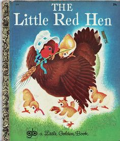 Little Red Hen One of my favorite childhood stories, of course! Childhood Stories, Childhood Days, Childhood Friends, Nostalgia, Little Red Hen, Little Golden Books, Vintage Children's Books, Vintage Library, Vintage Games