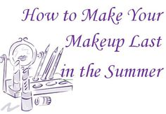 How to Make Your Makeup Last in the Summer - Pandora Beauty