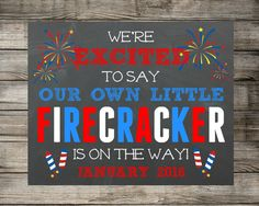 Printable Pregnancy Announcement - We're Excited To Say Our Own Little Firecracker Is On The Way Photo Prop - 4th of July Chalkboard Sign