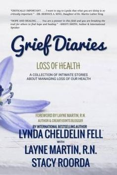 Grief Diaries; Loss of Health   The Grief Toolbox     Click here to purchase. Follow The Widow or Widower Next Door's blog on widsnextdoor.com and Pins at www.pinterest.com...