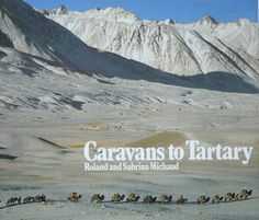 Caravans to Tartary by Roland Michaud, Sabrina Michaud. First published in the late this is a collection of photographs of a caravan trip in winter through the Pamirs Mountains. The Kite Runner, Asia, Caravans, Photographs, Photos, Worlds Largest, Trail, Mountains, Winter