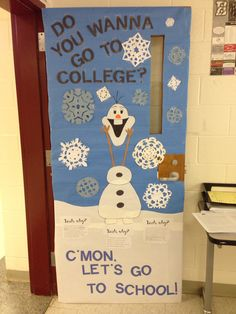 School door for College and Career Week. Frozen and Olaf themed.