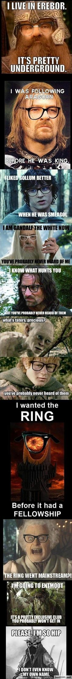 Hipster LOTR. Oh my gosh this was too funny and I am a nerd. Lord of the rings never not funny