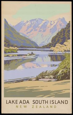 Art Print: Lake Ada - South Island, New Zealand by Marcus King : New Zealand Lakes, New Zealand Art, New Zealand Travel, Vintage Travel Posters, Vintage Postcards, Tourism Poster, Nz Art, Cool Posters, Retro Posters
