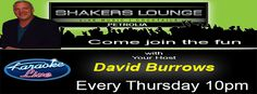 Are you ready? Karaoke in P. Town Shakers Lounge