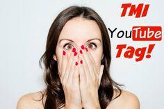 The TMI YouTube Tag #vlogging #youtube