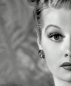 Lucille Ball. Good heavens, she was beautiful.