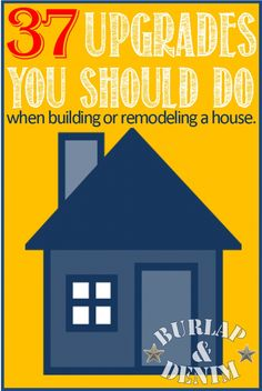 37 Upgrades you should do when building or remodeling a house. Some seem a bit extravagant, but good ideas!