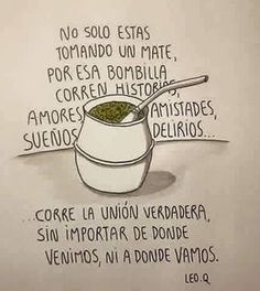 Imagenes y frases de mates Some Good Quotes, Best Quotes, Nice Quotes, Love Mate, Sublimation Mugs, Yerba Mate, Images And Words, Positivity, Humor