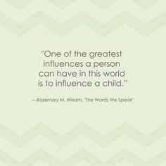 LDS General Conference Quote #Teaching #Influence #Children http ...