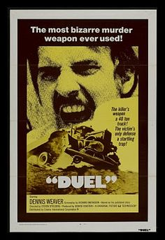 Buy an original vintage Duel US One Sheet movie poster. Starring Dennis Weaver, and directed by Steven Spielberg 340 Cult Movies, Scary Movies, Great Movies, Horror Movies, Awesome Movies, Action Movies, Classic Movie Posters, Movie Poster Art, Classic Films
