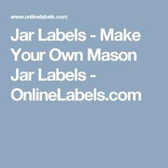 Jar Labels - Make Your Own Mason Jar Labels - OnlineLabels.com