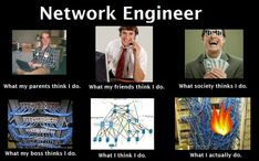 Humor for the Day for all the Network Engineers out there. Network Engineer, Engineering Humor, Tech Humor, Truth Of Life, Tech Support, Know Your Meme, Filmmaking, Jokes, Technology