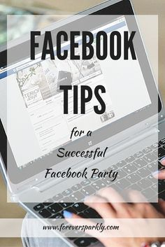 Facebook Party Tips for your direct sales or home based business. Use these tips for an increase in engagement and sales!