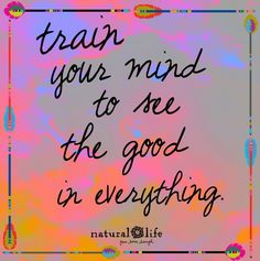 See the good! www.naturallife.com
