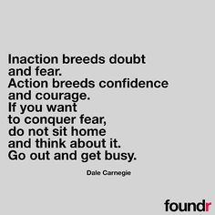 Go out and get busy!