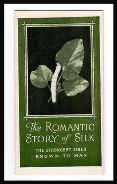 Silk Association of America New York 1926 Romantic Story of Silk Textile History
