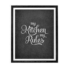 My kitchen my rules. Kitchen art kitchen wall decor by LatteDesign