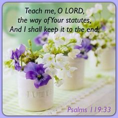 Psalms 119:33 Bible Psalms, Bible Scriptures, Inspirational Bible Quotes, Inspiring Quotes, Psalm 119, Bible Crafts, Power Of Prayer, Jesus Is Lord, Life Is Hard