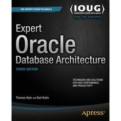 Expert Oracle Database Architecture Oracle Sql, Key Change, Oracle Database, Data Analytics, Data Science, Book Format, The Voice, How To Apply, Teaching