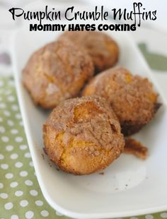 Pumpkin Crumble Muffins I Mommy Hates Cooking