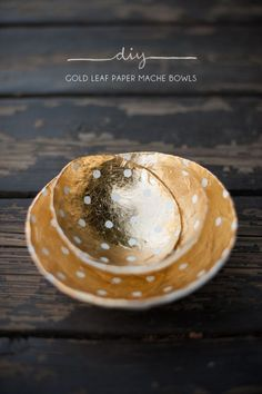Gold-Leaf Papier-Mâché Bowls | 39 DIY Christmas Gifts You'd Actually Want To Receive