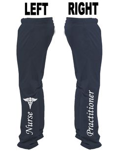 Nurse Practitioner Sweat Pant! This is so mine!