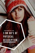3 No No's of Physical Description