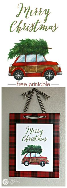 DIY Christmas Decorations Quick, easy and inexpensive holiday decor with this free printable. Frame it for quick diy wall decor. This adorable red car with a Christmas tree will be your favorite for years to come. Grab yours on Today's Creative Life Diy Christmas Decorations, Diy Christmas Tree, Rustic Christmas, Christmas Projects, All Things Christmas, Holiday Crafts, Christmas Holidays, Xmas, Christmas Ornaments