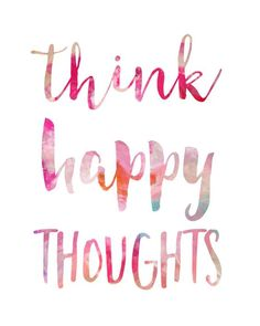 Dorm Decor / Think Happy Thoughts Print / Cheerful Wall Art / Dorm Wall Art / College Student Gift / Up to Think happy thoughts. Perfect for anyone who wants to upgrade both her decor AND her life! To have it framed as shown in the photo, please add Think Happy Thoughts, Good Thoughts, Positive Thoughts, Positive Quotes, Positive Vibes, Words Quotes, Me Quotes, Qoutes, Class Quotes