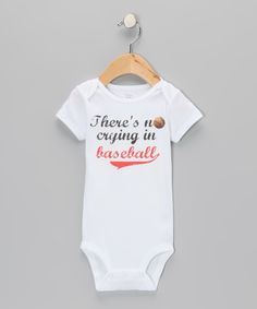 Take a look at this MyLucysLoft White 'No Crying in Baseball' Bodysuit - Infant on zulily today!