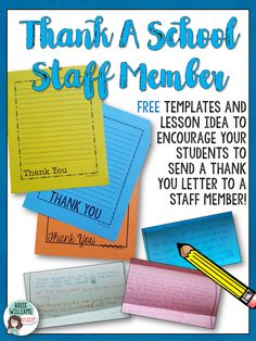 FREE Thank You Letter Templates! Encourage your students to thank a staff member - it'll make their day!