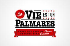 La vie est un Palmarès