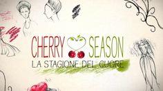 Cherry Season - La stagione del cuore - Episodio 22