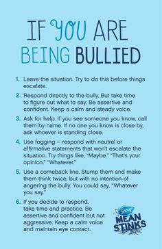 "I think these are great tips to teach kids who are bullied how to handle the situation. It teaches them to be the more respectful, mature, and confident. If you show the bully that you won't let them hurt or bother you, because you know who you are and that their words are lies, then they lose their power and it makes them look bad. One thing I disagree with this is that you should not say ""whatever"" or ""maybe"", it comes of passive aggressive. Rather stand up tall, look them in the eye and…"