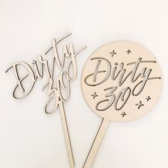 Wood Laser Cut Dirty Thirty Cake Topper in text only or circle design - party…