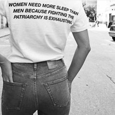 Women need more sleep than men because fighting the patriarchy is exhausting! :D #ChristianFeminist