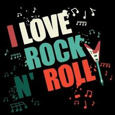pictures of rock and roll..I am a rocker at heart but I listen to everything...