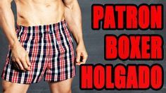 Cómo hacer el patrón de un boxer clásico ~ Coser es Facil