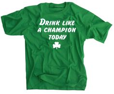 Drink Like A Champion Today - 2XL - Notre Dame Fans T Shirt -- Awesome products selected by Anna Churchill
