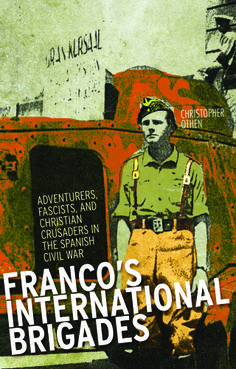 Franco's International Brigades by Christopher Othen