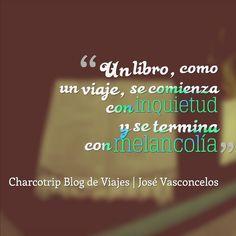 La Frase Viajera de hoy: los libros y los viajes...