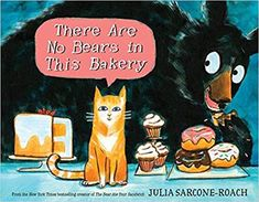 There Are No Bears in This Bakery by Julia Sarcone-Roach. Knopf/Borzoi Books One night, Muffin (self-appointed night watch-cat) hears a new noise and it's coming from inside the Little Bear Bakery. New Children's Books, Book Club Books, Book Lists, The Book, Library Books, Reading Lists, Beav, Funny Stories, Read Aloud